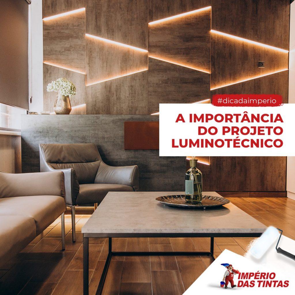 A importância do projeto luminotécnico